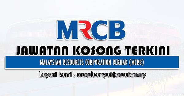 Jawatan Kosong 2021 di Malaysian Resources Corporation Berhad (MCRB)