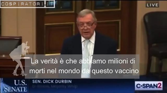 """Senatore USA Dick Durbin rivela: """"milioni di morti da vaccino"""""""