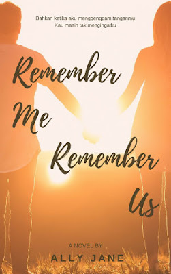 Remember Me, Remember Us by Ally Jane Pdf