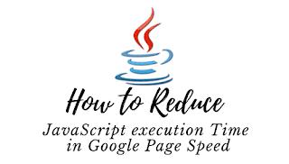 So reduzieren Sie die Ausführungszeit von JavaScript in Google Page Speed
