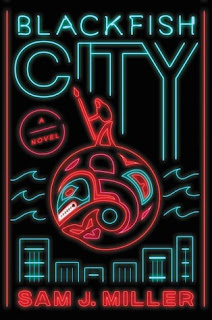 Blackfish City, Sam J. Miller, InToriLex