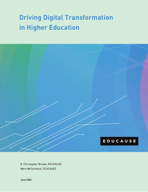 Driving Digital Transformation in Higher Education. 2020 EDUCAUSE Horizon Report. @EDUCAUSEreview @DCBPhDV2 & @MarkMcCNash1