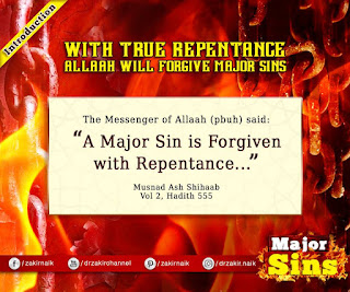 With True Repentance Allah will forgive Major Sins