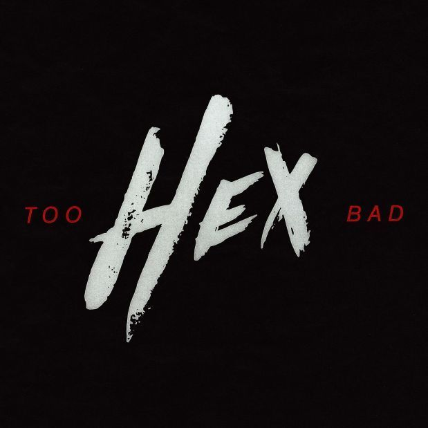 Hex – Too Bad (Audio)