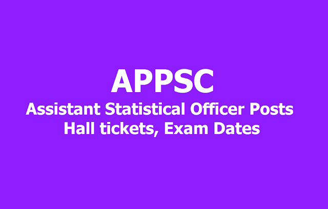 APPSC Assistant Statistical Officer Posts Hall tickets, Exam Dates 2019
