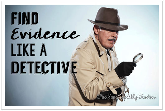 Find Text Evidence like a Detective!