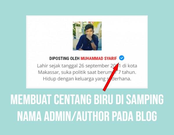 Cara Membuat Centang Biru di Sebelah Nama Admin/Author Pada Blog