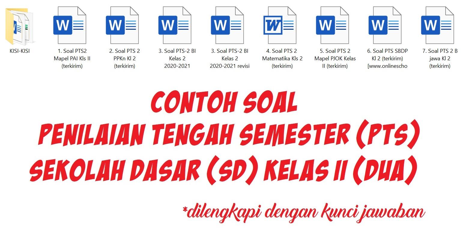 Contoh Soal Penilaian Tengah Semester (PTS) Sekolah Dasar (SD) Kelas II (Dua)