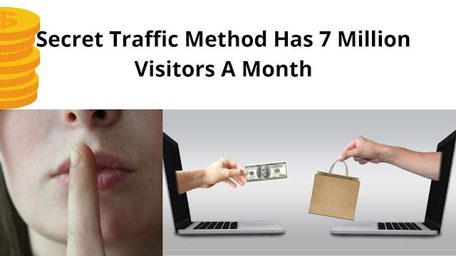 Secret Traffic Method