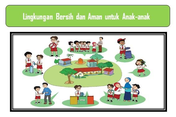 Lingkungan Bersih dan Aman untuk Anak-anak