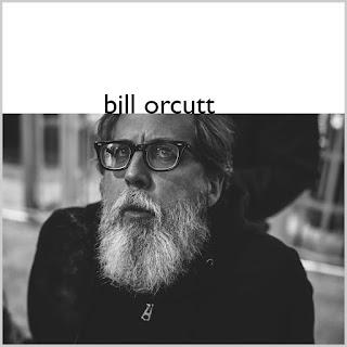 Bill Orcutt, Bill Orcutt