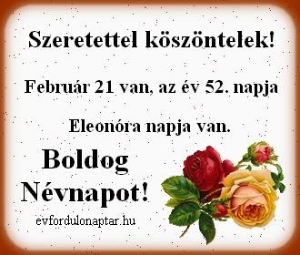 Február 21, Eleonóra névnap
