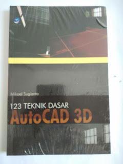 123 Teknik Dasar AutoCAD 3D