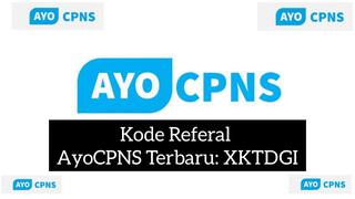 Kode Referral - Ayo CPNS 2021