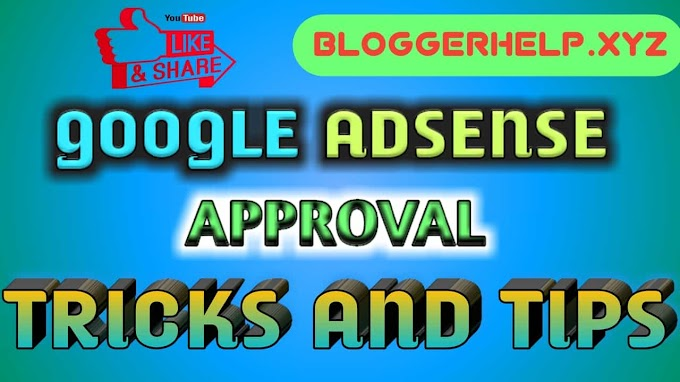 Google Adsense Approval Tips and Tricks