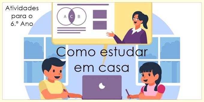 Como estudar em casa: rotina de estudos - Atividades de Língua Portuguesa para o 6.º C / 6.º E