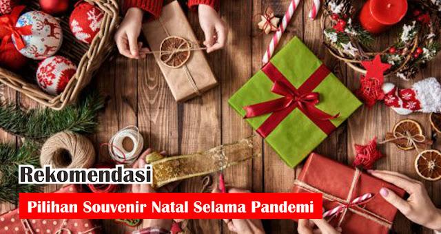 Rekomendasi Pilihan Souvenir Natal Selama Pandemi