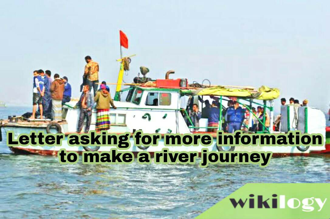 Letter or Application to a tour company asking for more information to make a river journey