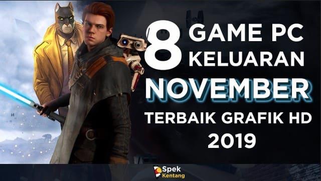 8 Game PC Terbaik Rilis Bulan November dengan Grafik dan Gameplay Fantastis