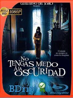No Le Temas A La Oscuridad (2010) BDRip [1080p] Latino [GoogleDrive] PGD