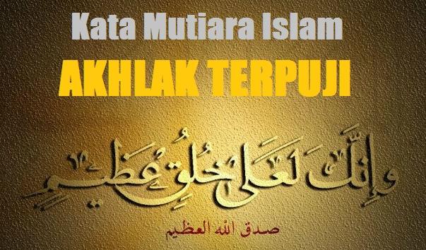 kata mutiara islam tentang akhlak terpuji