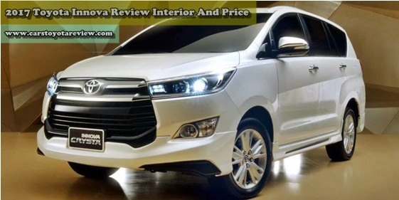 2017 Toyota Innova Review Interior And Price