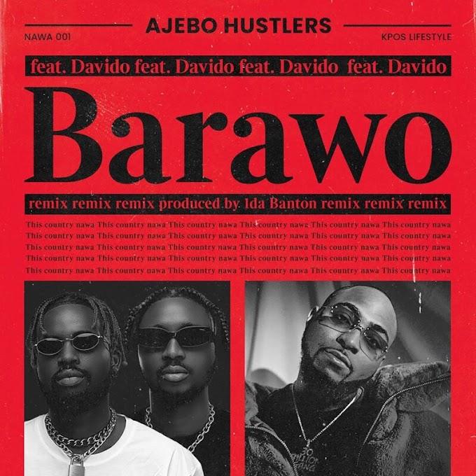 Music: Ajebo Hustlers - Barawo (Remix) ft. Davido