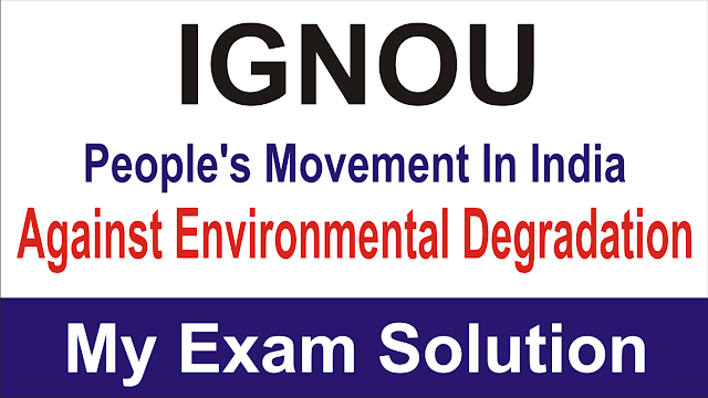 People's Movement In India Against Environmental Degradation