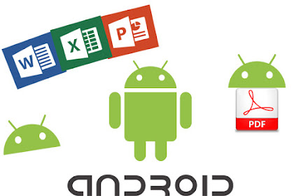 Panduan buka File Pdf,Word(Doc), Excel (Xls), Powerpoint (Ppt) Di Android