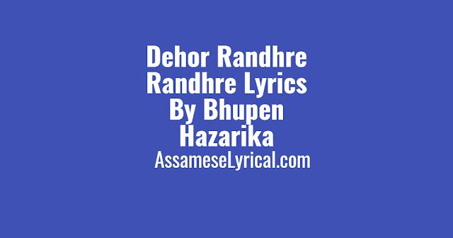 Dehor Randhre Randhre Lyrics