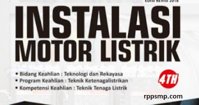 Rpp Instalasi Motor Listrik Kurikulum 2013 Revisi 2017/2018 dan Rpp 1 Lembar 2019/2020/2021 Kelas XI XII Semester 1 dan 2
