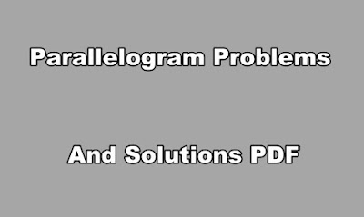 Parallelogram Problems and Solutions PDF