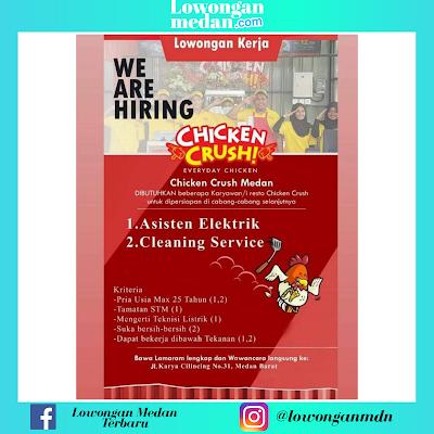 Lowongan Kerja Medan Terbaru Juni 2020 di Chicken Crush Sebagai Asisten Elektrik & Cleaning Service