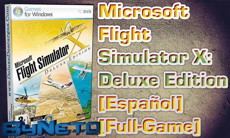 Descargar Microsoft Flight Simulator X Deluxe Edition