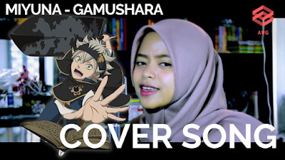 Black Clover Opening 5 Full『Miyuna – Gamushara』Cover Song by @alidadian