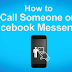 How to Call someone On Facebook