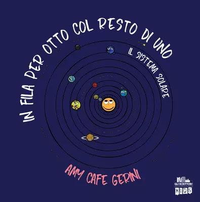 In fila per otto col resto di uno. Il Sistema Solare.