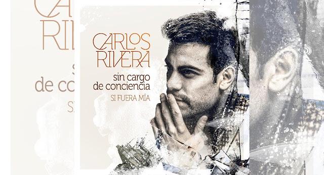"""Carlos Rivera está de estreno con su nuevo tema """"Sin Cargo de Conciencia"""""""
