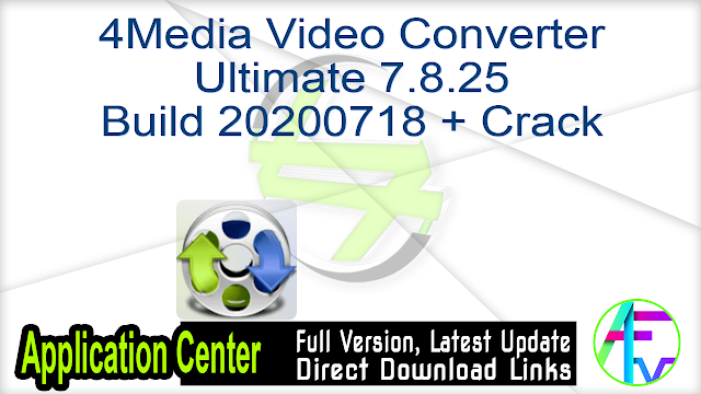4Media Video Converter Ultimate 7.8.25 Build 20200718 + Crack