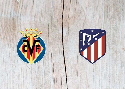 Villarreal vs Atletico Madrid - Highlights 20 October 2018