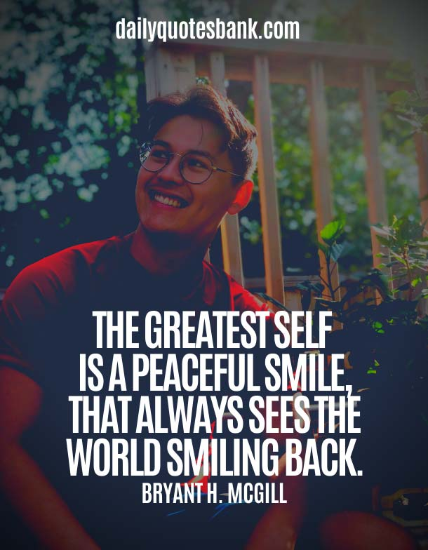 Inspirational Quotes To Make You Smile and Feel Better