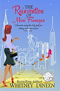 The Reinvention of Mimi Finnegan - romantic comedy by Whitney Dineen
