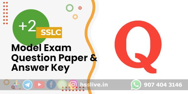 sslc-plus-two-model-exam-question-paper-answer-key