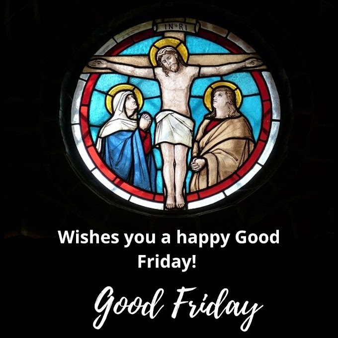 Top Best 2019 to 2020 HAPPY GOOD FRIDAY IMAGES With Messages