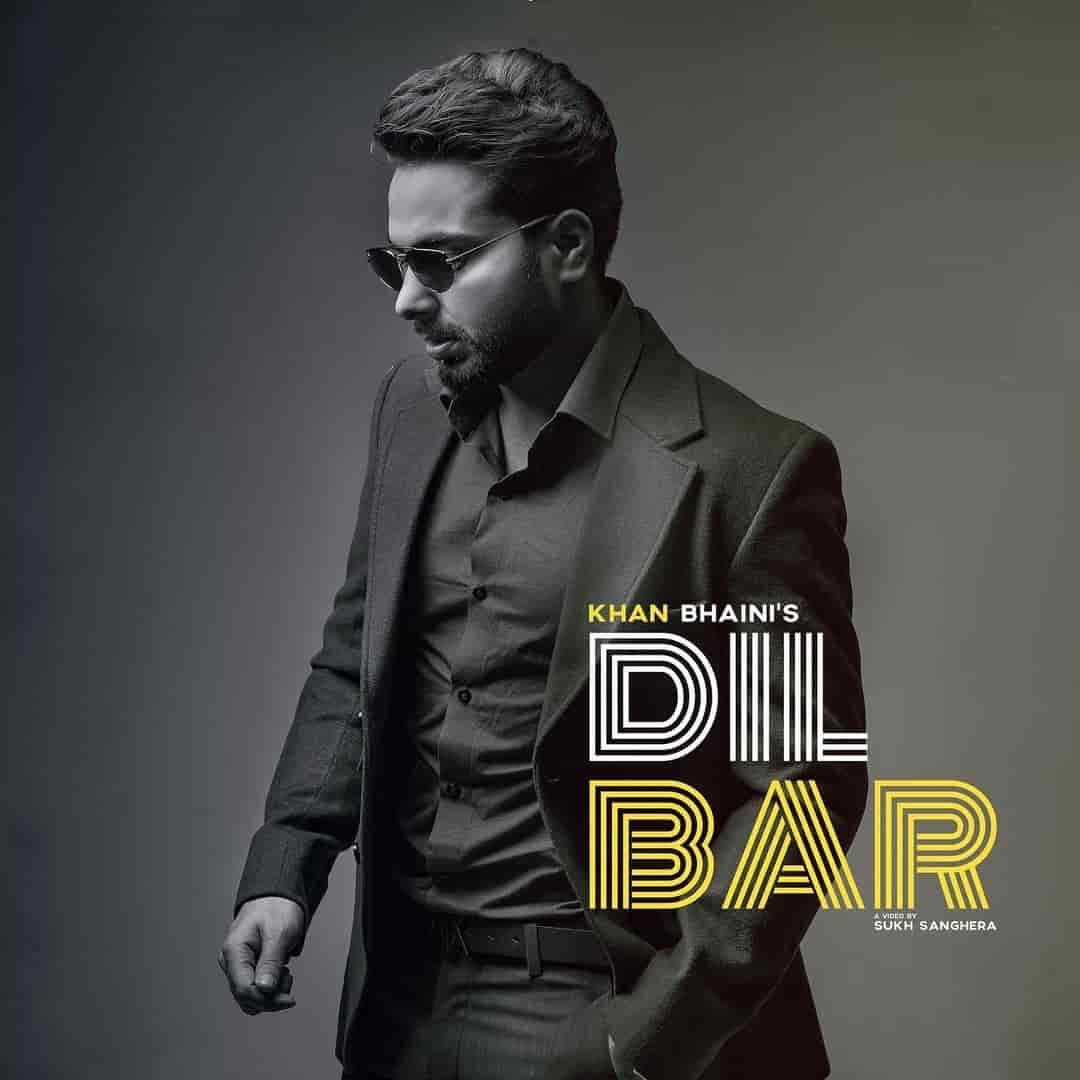 Dilbar Punjabi Song Image Features Khan Bhaini