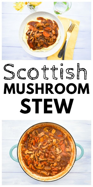 A traditional Scottish stew made with mushrooms serve over creamy mashed potato. Made with just a few everyday ingredients. #scottishrecipes #mushroomstew #mushroomcasserole #mushrooms #mushroomrecipes #veganstew #vegetarianstew #vegancasserole #vegetariancasserole