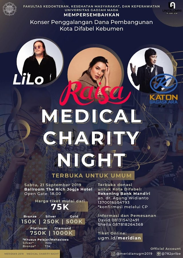 *MEDICAL CHARITY NIGHT* *Sabtu, 21 September 2019*  *Tempat: Ballroom The Rich Hotel Yogyakarta*