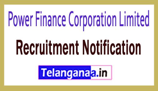 Power Finance Corporation PFC Recruitment Notification