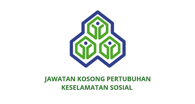 Jawatan Kosong Pertubuhan Keselamatan Sosial 2020 (PERKESO)