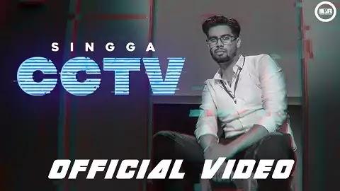 CCTV Lyrics in Hindi | Singga